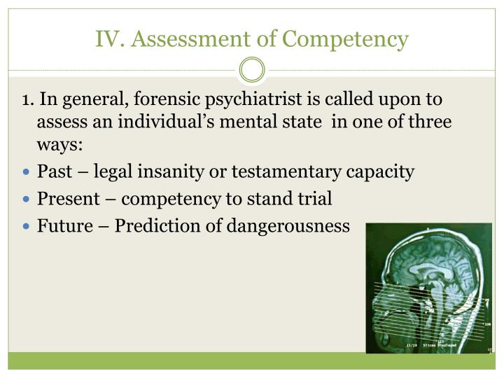 IV. Assessment of Competency