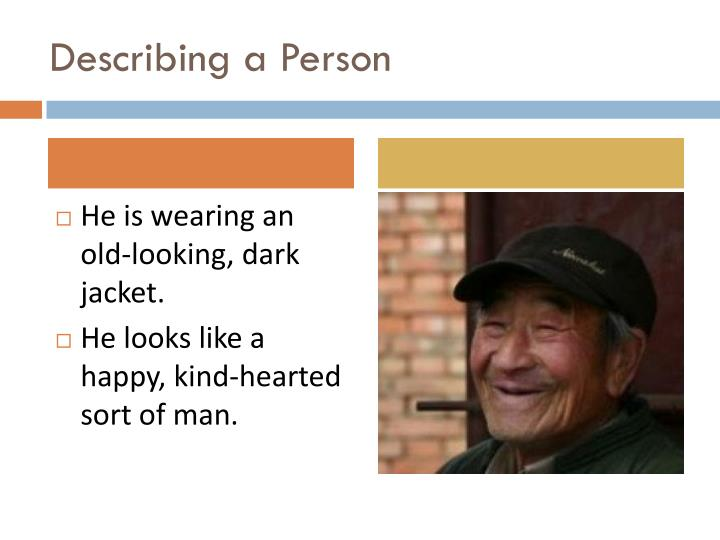 Describing a Person