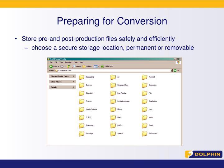 Preparing for Conversion