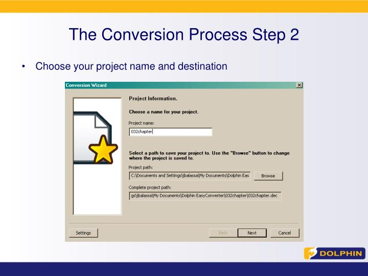 The Conversion Process Step 2
