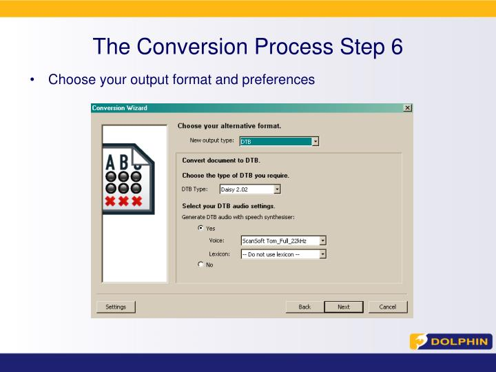 The Conversion Process Step 6