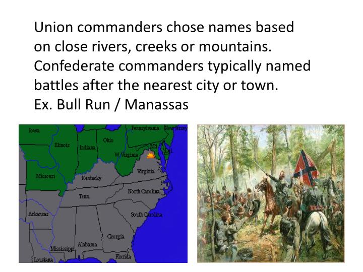 Union commanders chose names based on close
