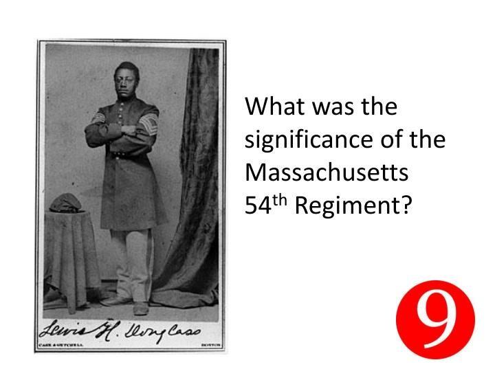 What was the significance of the Massachusetts 54