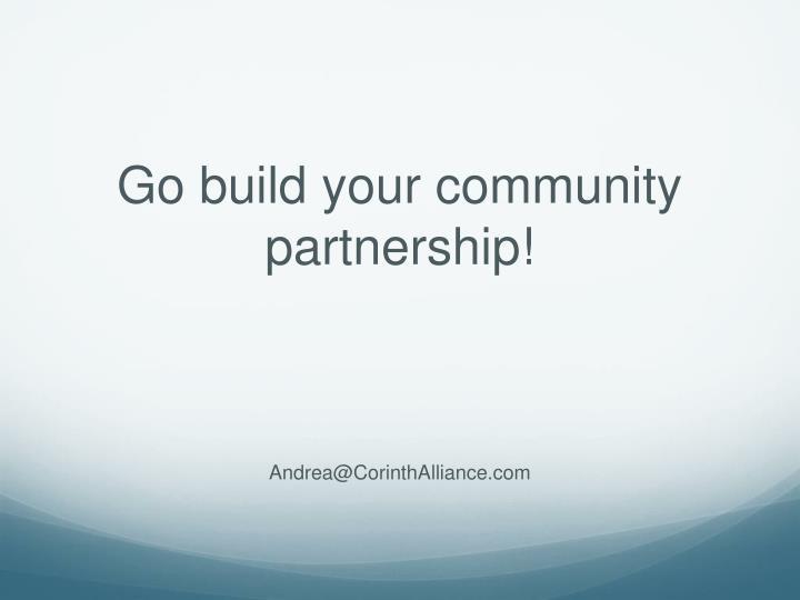 Go build your community partnership!