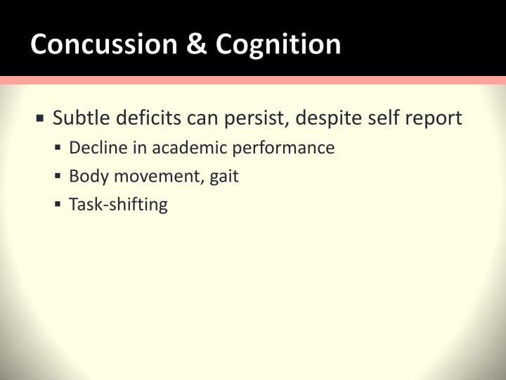 Concussion & Cognition