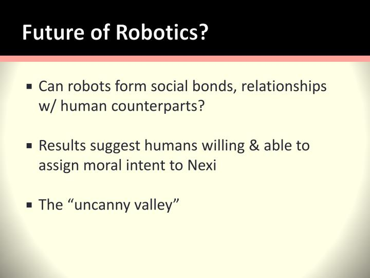 Future of Robotics?