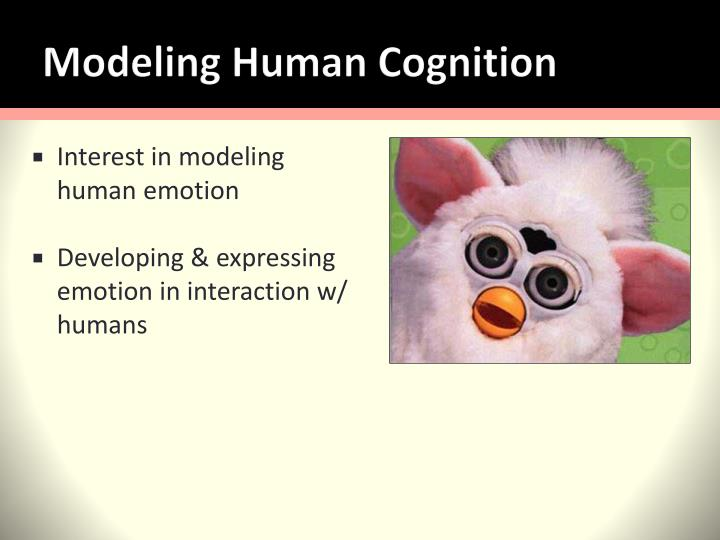 Modeling Human Cognition