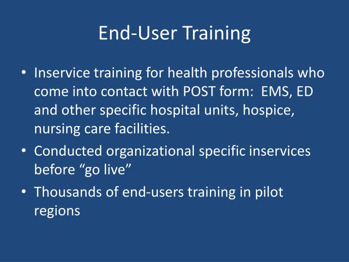 End-User Training