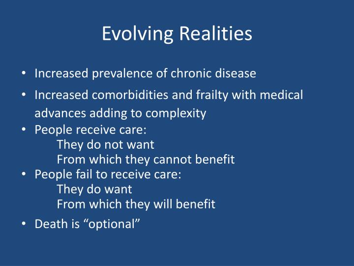 Evolving Realities