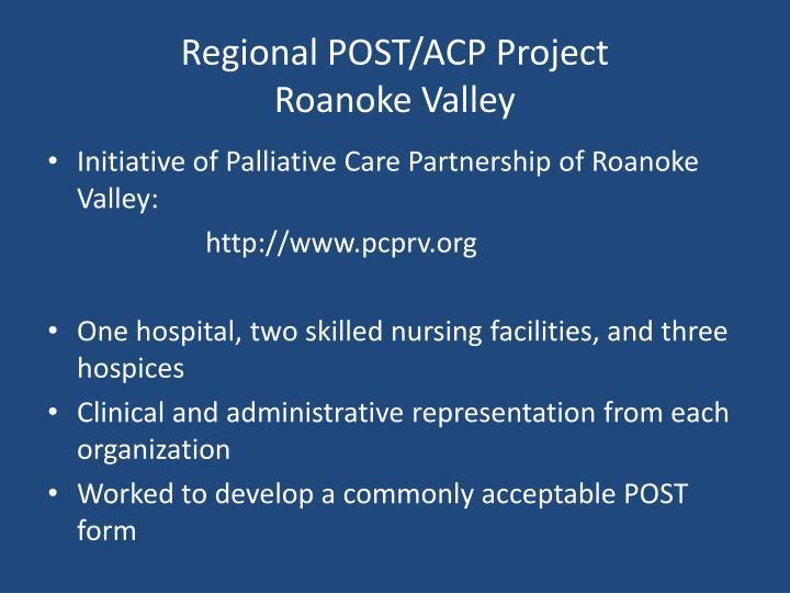 Regional POST/ACP Project