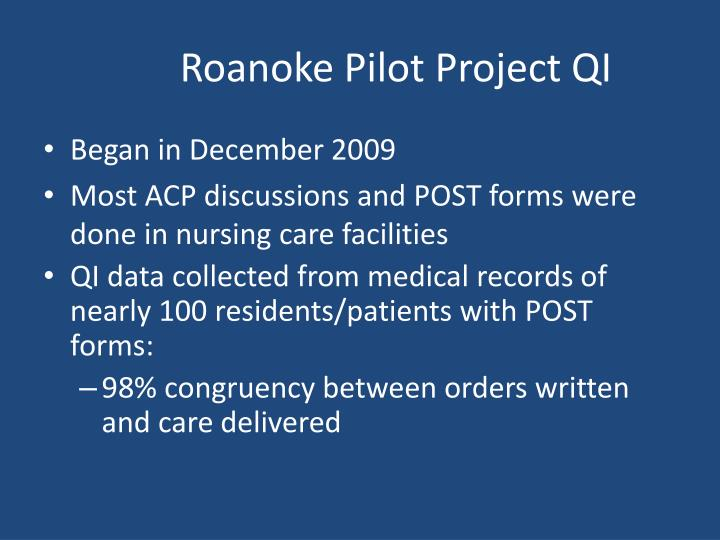 Roanoke Pilot Project QI