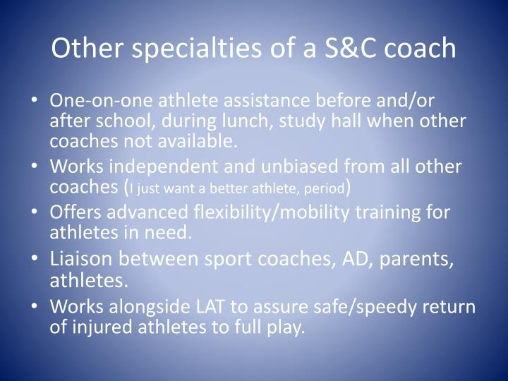 Other specialties of a S&C coach