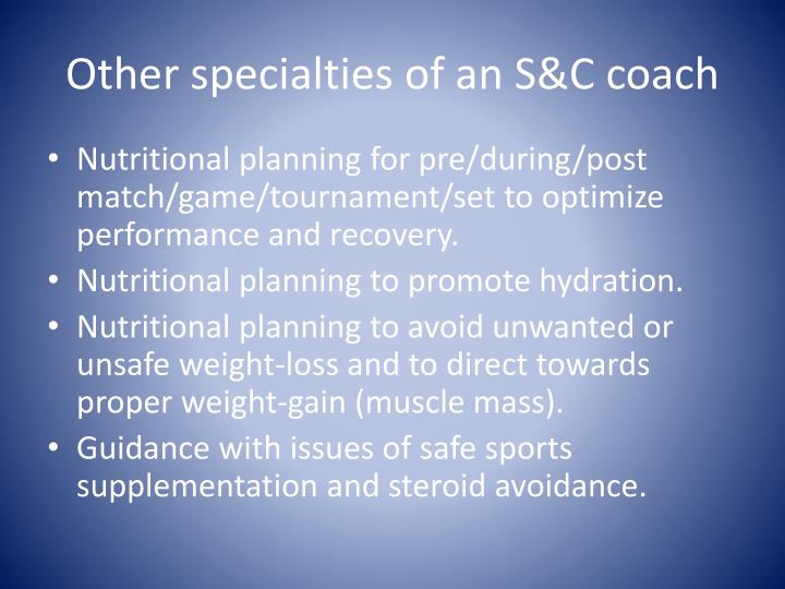 Other specialties of an S&C coach