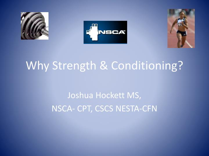 Why strength conditioning