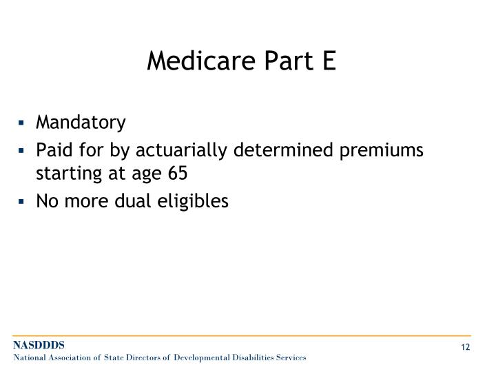 Medicare Part E