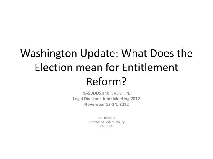 Washington Update: What Does the Election mean for Entitlement Reform?