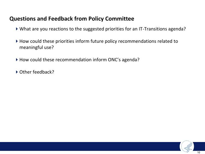 Questions and Feedback from Policy Committee