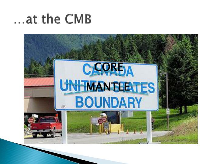 …at the CMB
