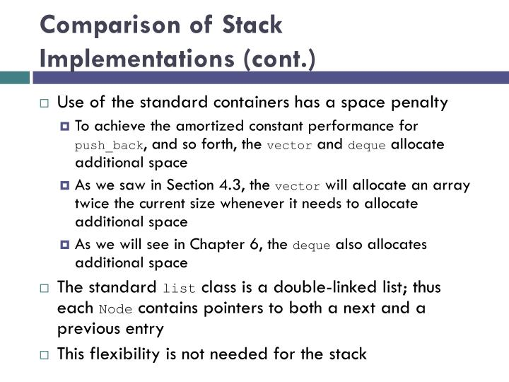 Comparison of Stack Implementations (cont.)
