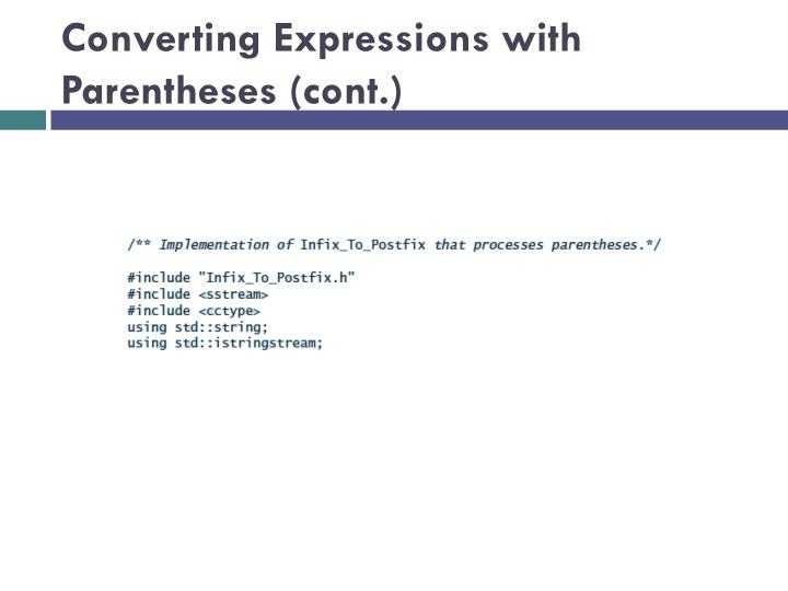 Converting Expressions with Parentheses (cont.)