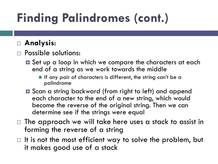Finding Palindromes (cont.)