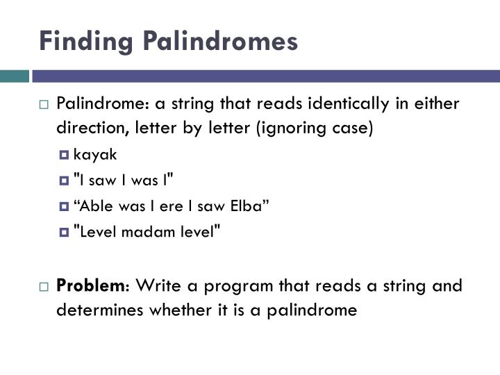 Finding Palindromes