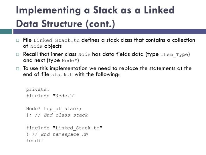 Implementing a Stack as a Linked Data Structure (cont.)
