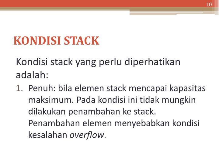 KONDISI STACK