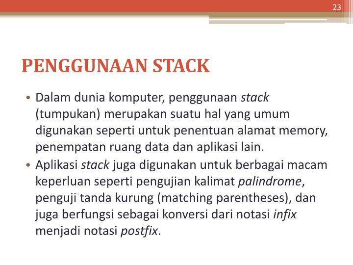PENGGUNAAN STACK