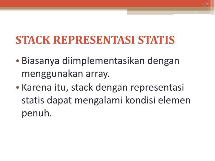 STACK REPRESENTASI STATIS