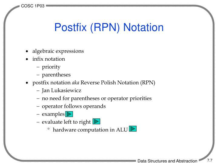 Postfix (RPN) Notation