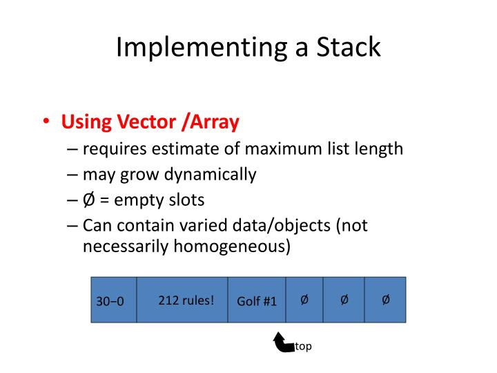 Implementing a stack