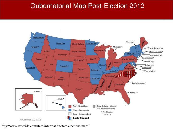 Gubernatorial Map Post-Election 2012