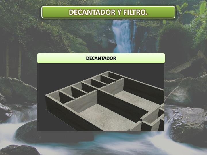 DECANTADOR Y FILTRO.