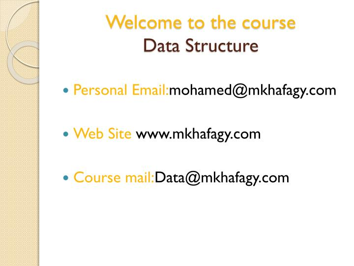 Welcome to the course data structure