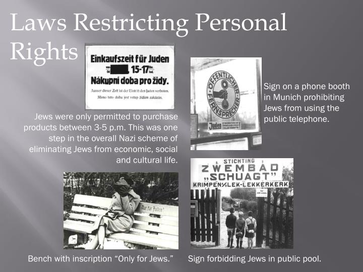 Laws Restricting Personal Rights