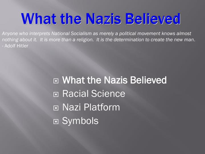 What the Nazis Believed