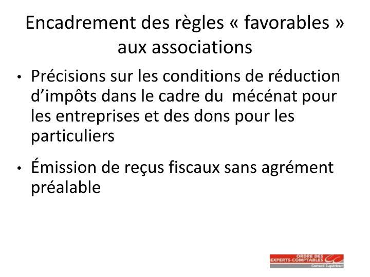 Encadrement des règles «favorables» aux associations
