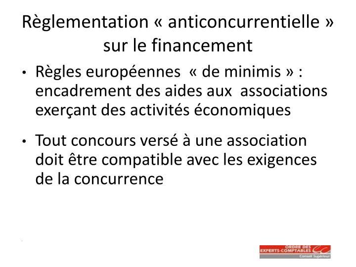 Règlementation «anticoncurrentielle» sur le financement
