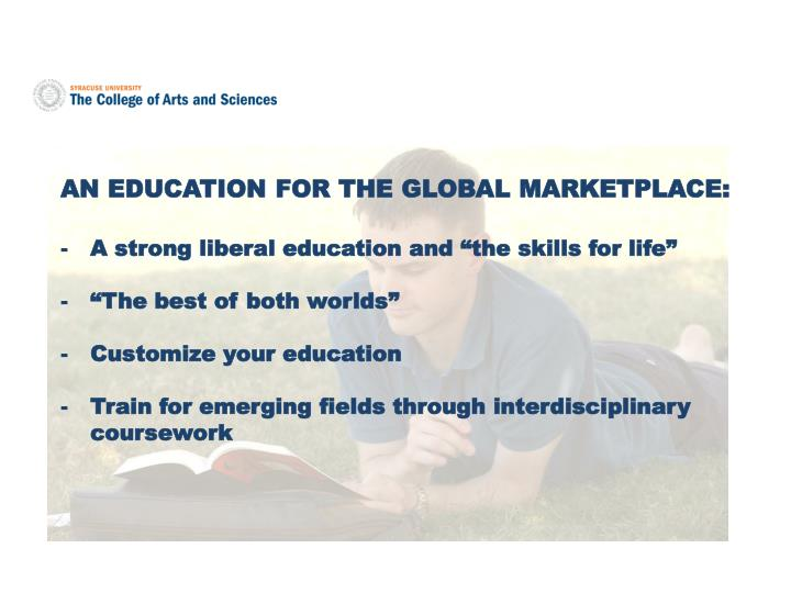 AN EDUCATION FOR THE GLOBAL MARKETPLACE: