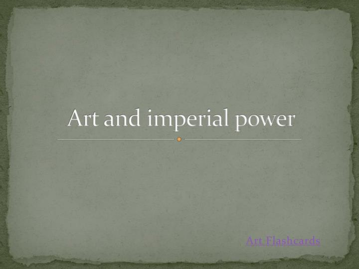 Art and imperial power