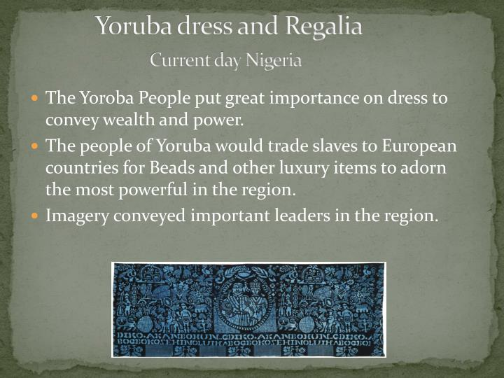 Yoruba dress and Regalia
