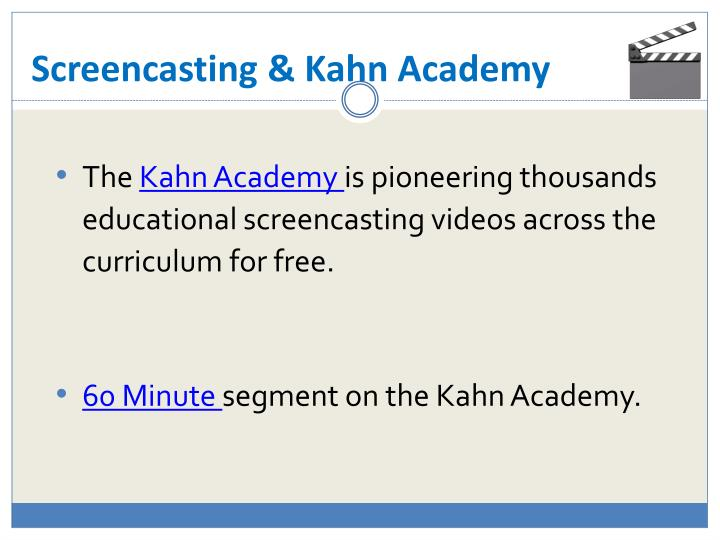 Screencasting & Kahn Academy