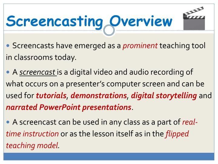 Screencasting Overview