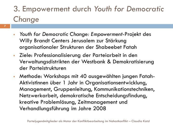 3. Empowerment