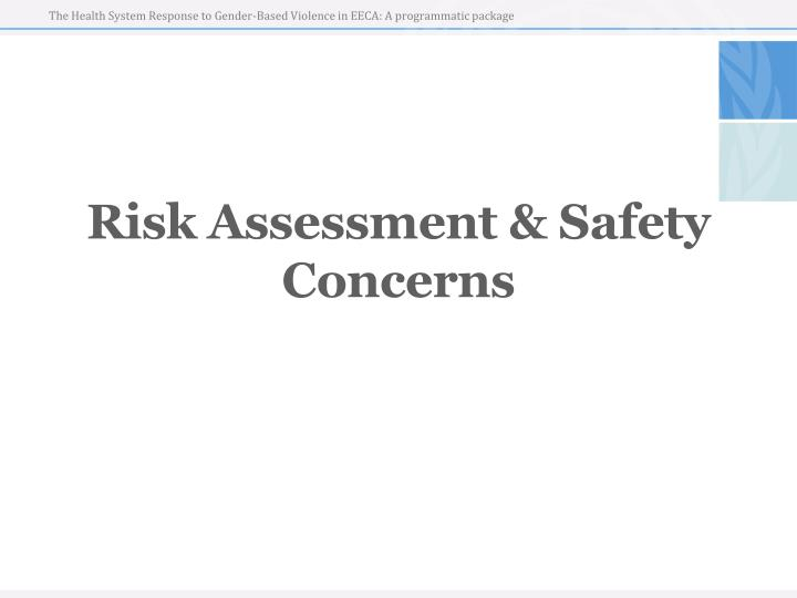 Risk assessment safety concerns