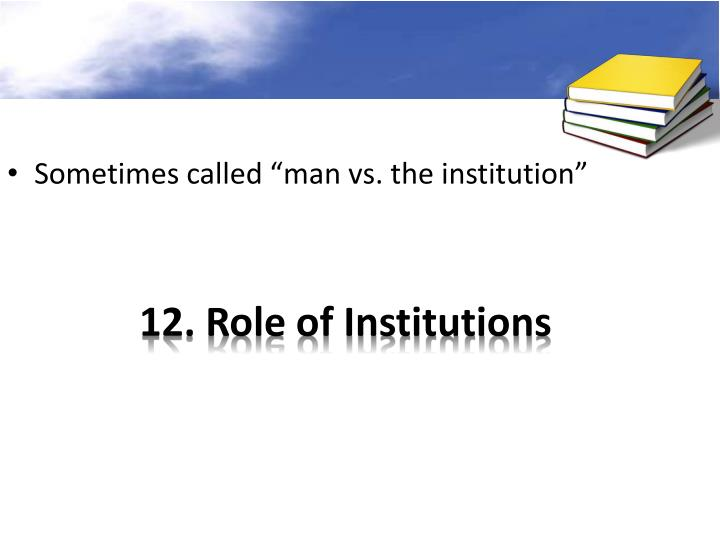 12. Role of Institutions