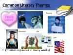common literary themes