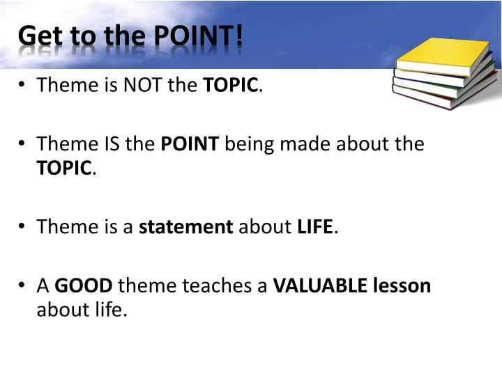 Get to the POINT!