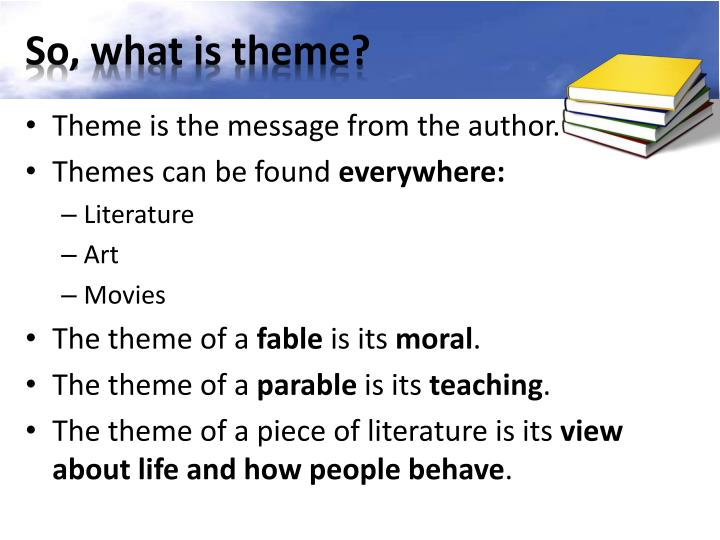 So, what is theme?